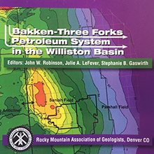 Bakken-Three Forks Petroleum System in the Williston Basin Guidebook 2011