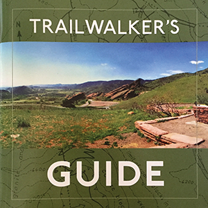 Trail Walker's Guide to the Dinosaur Ridge, Red Rocks, and Green Mountain Area (BOOK)